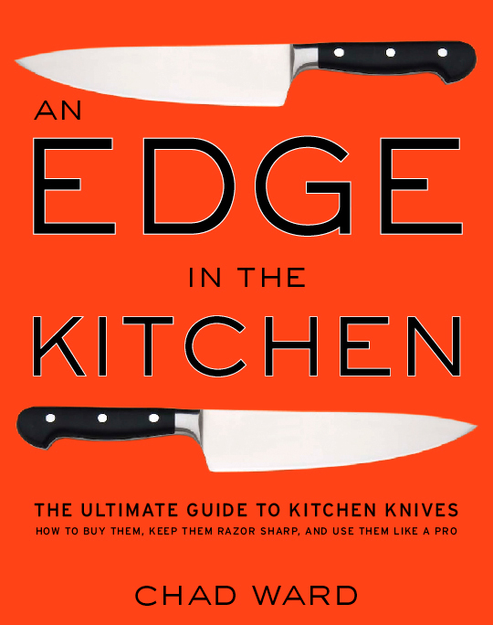 Book Review: An Edge in the Kitchen by Chad Ward
