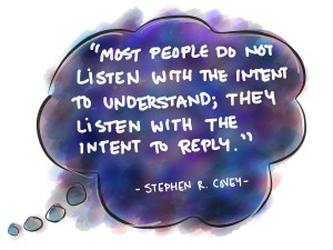 Stephen-R.-Covey-Quotation-Listen-to-Understand